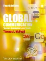 McPhail, Thomas L. - Global Communication - 9781118622025 - V9781118622025
