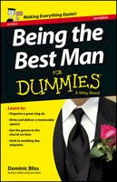 Bliss, Dominic - Being the Best Man For Dummies - 9781118650431 - V9781118650431