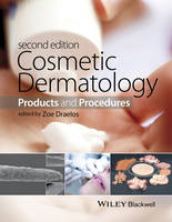 - Cosmetic Dermatology: Products and Procedures - 9781118655580 - V9781118655580