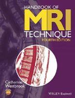 Westbrook, Catherine - Handbook of MRI Technique - 9781118661628 - V9781118661628