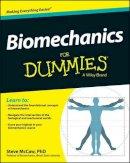 McCaw, Steve - Biomechanics For Dummies - 9781118674697 - V9781118674697