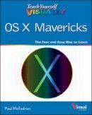McFedries, Paul - Teach Yourself Visually OS X Mavericks - 9781118683231 - V9781118683231