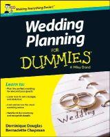 Douglas, Dominique; Chapman, Bernadette - Wedding Planning For Dummies - 9781118699515 - V9781118699515