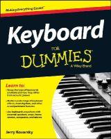 Kovarsky, Jerry - Keyboard For Dummies - 9781118705490 - V9781118705490