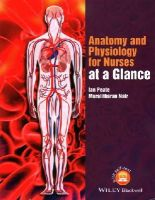 Peate, Ian, Nair, Muralitharan - Anatomy and Physiology for Nurses at a Glance - 9781118746318 - V9781118746318