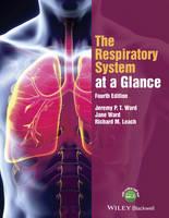 Ward, Jeremy P. T., Ward, Jane, Leach, Richard M. - The Respiratory System at a Glance - 9781118761076 - V9781118761076