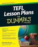 Maxom, Michelle M. - TEFL Lesson Plans For Dummies - 9781118764275 - V9781118764275