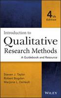 Taylor, Steven J.; Bogdan, Robert; DeVault, Marjorie - Introduction to Qualitative Research Methods - 9781118767214 - V9781118767214