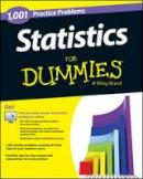 Consumer Dummies - 1,001 Statistics Practice Problems For Dummies - 9781118776049 - V9781118776049