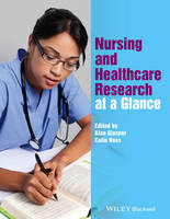 - Nursing and Healthcare Research at a Glance (At a Glance (Nursing and Healthcare)) - 9781118778791 - V9781118778791