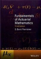 Promislow, S. David - Fundamentals of Actuarial Mathematics (Wiley Desktop Editions) - 9781118782460 - V9781118782460