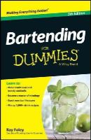 Foley, Ray - Bartending For Dummies - 9781118791264 - V9781118791264