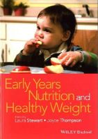 - Early Years Nutrition and Healthy Weight - 9781118792445 - V9781118792445