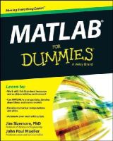 Sizemore, Jim - MATLAB For Dummies(R) - 9781118820100 - V9781118820100