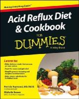 Raymond, Patricia, Beaver, Michelle - Acid Reflux Diet and Cookbook For Dummies (For Dummies (Health & Fitness)) - 9781118839195 - V9781118839195