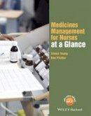 Young, Simon; Pitcher, Ben - 'Medicines Management for Nurses at a Glance - 9781118840726 - V9781118840726