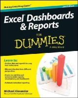 Alexander, Michael - Excel Dashboards and Reports For Dummies - 9781118842249 - V9781118842249