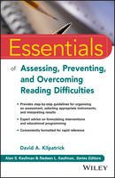 Kilpatrick, David A. - Essentials of Assessing, Preventing, and Overcoming Reading Difficulties (Essentials of Psychological Assessment) - 9781118845240 - V9781118845240