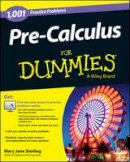Consumer Dummies - 1,001 Pre-calculus Practice Problems For Dummies - 9781118853320 - V9781118853320