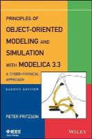 Fritzson, Peter - Principles of Object-Oriented Modeling and Simulation with Modelica 3.3: A Cyber-Physical Approach - 9781118859124 - V9781118859124