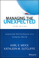 Weick, Karl E., Sutcliffe, Kathleen M. - Managing the Unexpected: Sustained Performance in a Complex World - 9781118862414 - V9781118862414