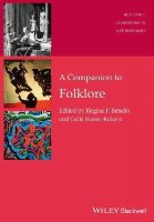- A Companion to Folklore (Wiley Blackwell Companions to Anthropology) - 9781118863145 - V9781118863145
