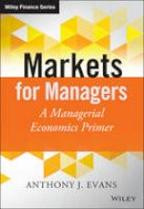 Evans, Anthony J. - Managerial Economics - 9781118867969 - V9781118867969