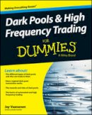 Vaananen, Jay - Dark Pools and High Frequency Trading For Dummies (For Dummies (Business & Personal Finance)) - 9781118879191 - V9781118879191