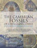 Hou, Xian-Guang; Aldridge, Richard; Cong, Peiyun; Ma, Xiaoya; Purnell, Mark A.; Gabbott, Sarah E.; Siveter, David J.; Siveter, Derek; Williams, Mark - The Cambrian Fossils of Chengjiang, China. The Flowering of Early Animal Life.  - 9781118896389 - V9781118896389