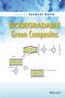 Kalia, Susheel - Biodegradable Green Composites - 9781118911099 - V9781118911099