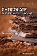 Afoakwa, Emmanuel Ohene - Chocolate Science and Technology - 9781118913789 - V9781118913789