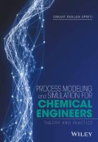 Upreti, Simant R. - Process Modeling and Simulation for Chemical Engineers: Theory and Practice - 9781118914687 - V9781118914687