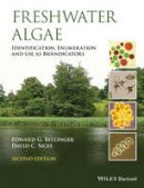 Bellinger, Edward G., Sigee, David C. - Freshwater Algae: Identification, Enumeration and Use as Bioindicators - 9781118917169 - V9781118917169