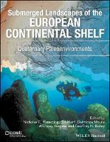 - Submerged Landscapes of the European Continental Shelf: Quaternary Paleoenvironments - 9781118922132 - V9781118922132