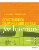 Kilmer, Rosemary; Kilmer, W. Otie - Construction Drawings and Details for Interiors - 9781118944356 - V9781118944356