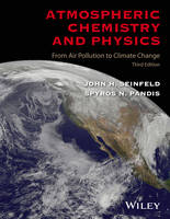 Seinfeld, John H., Pandis, Spyros N. - Atmospheric Chemistry and Physics: From Air Pollution to Climate Change - 9781118947401 - V9781118947401