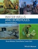 Misstear, Bruce; Banks, David; Clark, Lewis - Water Wells and Boreholes - 9781118951705 - V9781118951705