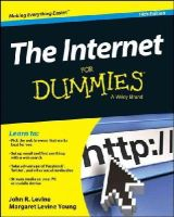 Levine, John R., Levine Young, Margaret - The Internet For Dummies - 9781118967690 - KSS0005653
