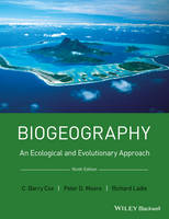 Cox, C. Barry, Moore, Peter D., Ladle, Richard - Biogeography: An Ecological and Evolutionary Approach - 9781118968581 - V9781118968581