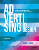 Landa, Robin - Advertising by Design: Generating and Designing Creative Ideas Across Media - 9781118971055 - V9781118971055