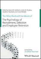 - The Wiley Blackwell Handbook of the Psychology of Recruitment, Selection and Employee Retention (Wiley-Blackwell Handbooks in Organizational Psychology) - 9781118972694 - V9781118972694