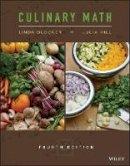 Blocker, Linda; Hill, Julia; The Culinary Institute of America (CIA) - Culinary Math - 9781118972724 - V9781118972724