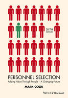 Cook, Mark - Personnel Selection: Adding Value Through People - A Changing Picture - 9781118973585 - V9781118973585