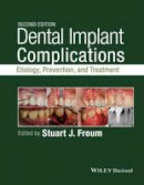 Froum, Stuart - Dental Implant Complications: Etiology, Prevention, and Treatment - 9781118976456 - V9781118976456