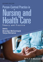- Person-Centred Practice in Nursing and Health Care: Theory and Practice - 9781118990568 - V9781118990568
