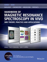 - Handbook of Magnetic Resonance Spectroscopy In Vivo: MRS Theory, Practice and Applications (eMagRes Books) - 9781118997666 - V9781118997666