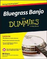 Evans, Bill - Bluegrass Banjo For Dummies - 9781119004301 - V9781119004301