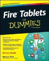 Muir, Nancy C. - Fire Tablets For Dummies - 9781119008255 - V9781119008255