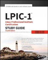 Bresnahan, Christine, Blum, Richard - LPIC-1 Linux Professional Institute Certification Study Guide: Exam 101-400 and Exam 102-400 - 9781119021186 - V9781119021186