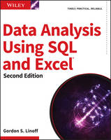 Linoff, Gordon S. - Data Analysis Using SQL and Excel - 9781119021438 - V9781119021438